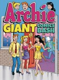 Archie Giant Comics Bash TP