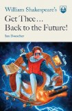 Get Thee... Back to the Future! SC