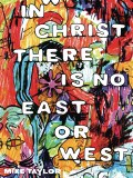In Christ There Is No East Or West GN