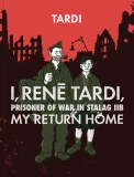 I Rene Tardi Prisoner Of War In Stalag Library HC Vol 02