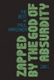 Zapped by God of Absurdity HC Best Paul Krassner