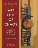 Maxon Crumb Art Out of Chaos TP