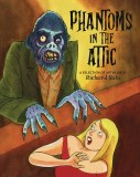 Phantoms In the Attic GN
