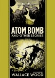 EC Wally Wood Atom Bomb HC