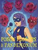 Poison Flowers & Pandemonium GN