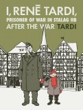 I Rene Tardi Prisoner of War In Stalag HC Vol 03