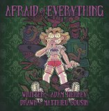 Afraid of Everything HC