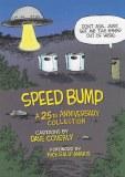 Speed Bump Anniversary HC