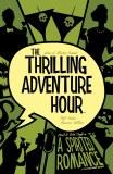 Thrilling Adventure Hour TP Vol 01 A Spirited Romance
