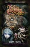 Dark Crystal Creation Myths Complete SC