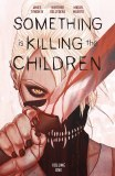 Something is Killing the Children TP Vol 01 Discover Now Edition