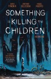 Something is Killing the Children TP Vol 01