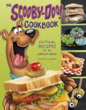 Scooby-Doo Cookbook Kid Friendly Recipes for the Whole Gang