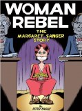 Woman Rebel Margaret Sanger Story