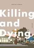 Killing and Dying HC