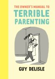 Owner's Manual to Terrible Parenting TP