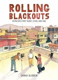 Rolling Blackouts Dispatches from Tukrey Syria and Iraq HC