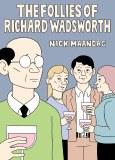 The Follies of Richard Wadsworth TP