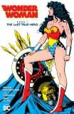 Wonder Woman Last True Hero TP Vol 01