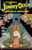 Supermans Pal Jimmy Olsen Who Killed Jimmy Olsen TP