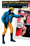 Animal Man by Grant Morrison HC Book 02 Deluxe Anniversary