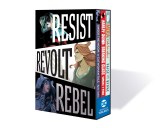 Resist Revolt Rebel TP Box Set