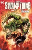 Swamp Thing TP Vol 01 Becoming