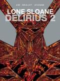 Lone Sloane HC Vol 02 Delirius