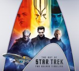Art of Star Trek The Kelvin Timeline HC