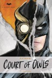 Batman Court of Owls Novel HC