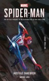 Spider-Man Hostile Takeover Official Prequel to the Blockbuster Action Video Game