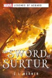 Sword of Surtur A Marvel Legends of Asgard Novel