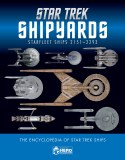 Star Trek Shipyards Starfleet Ships 2151-2293 HC