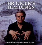 H R Gigers Film Design