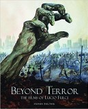 Beyond Terror HC The Films of Lucio Fulci