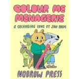 Colour Me Menagerie A Colouring Book