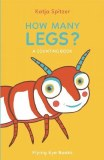 How Many Legs? A Counting Book HC