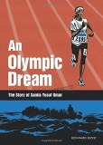 An Olympic Dream: The Story of Samia Yusuf Omar