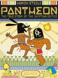 Pantheon The True Story of the Egyptian Deities