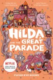 Hilda and the Great Parade HC Netflix Tie-In