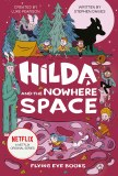 Hilda and the Nowhere Space HC Netflix Tie-In