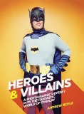 Heroes and Villains HC