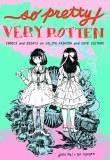 So Pretty/Very Rotten TP Comics and Essays on Lolita Fashion and Cute Culture