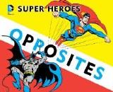 DC Superheroes Opposites