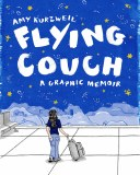Amy Kurzweil Flying Couch A Graphic Memoir