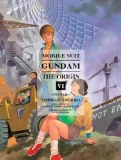 Mobile Suit Gundam Origin Vol 06