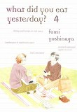 What Did You Eat Yesterday Vol 04