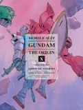 Mobile Suit Gundam Origin Vol 10