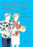 What Did You Eat Yesterday Vol 09