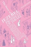 The Story of Jezebel and Her Turbulence with the Prophets of Israel SC